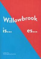 Willowbrook Is... Es...