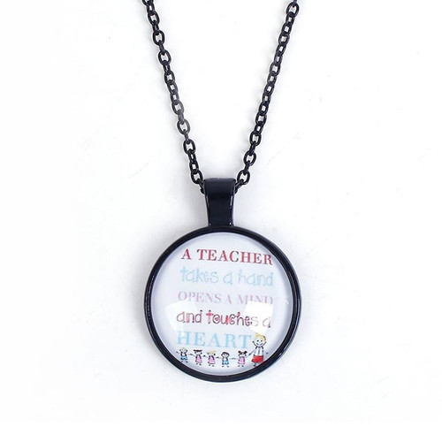 "resell for 9.00 or more A Teacher takes a hand, opens a mind and touches a heart. Necklace, glass,  Black White Round Message 47cm(18 4/8"") long Style #THN040518g"