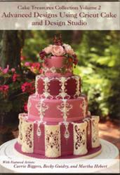 ADVANCED DESIGNS DVD/CRICUT CAKE VOL 2