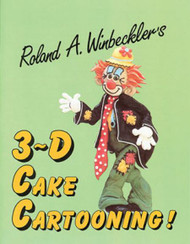 3-D CAKE CARTOOING BY ROLAND WINBECKLER