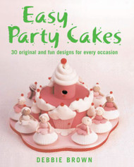 EASY PARTY CAKES-DEBBIE BROWN