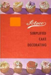 Simplified Cake Decorating By Ateco--Discontinued