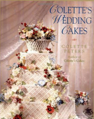 Colette's Wedding Cakes By Colette Peters--Discontinued