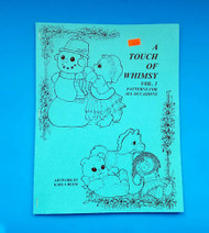A Touch of Whimsy (Vol. 1) Patterns For All Occasions By Karla Reese--Discontinued