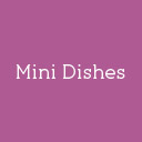 Mini Dishes