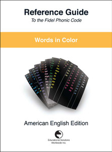 Words in Colour Reference Guide to the fidel phonic coce (American English Edition)
