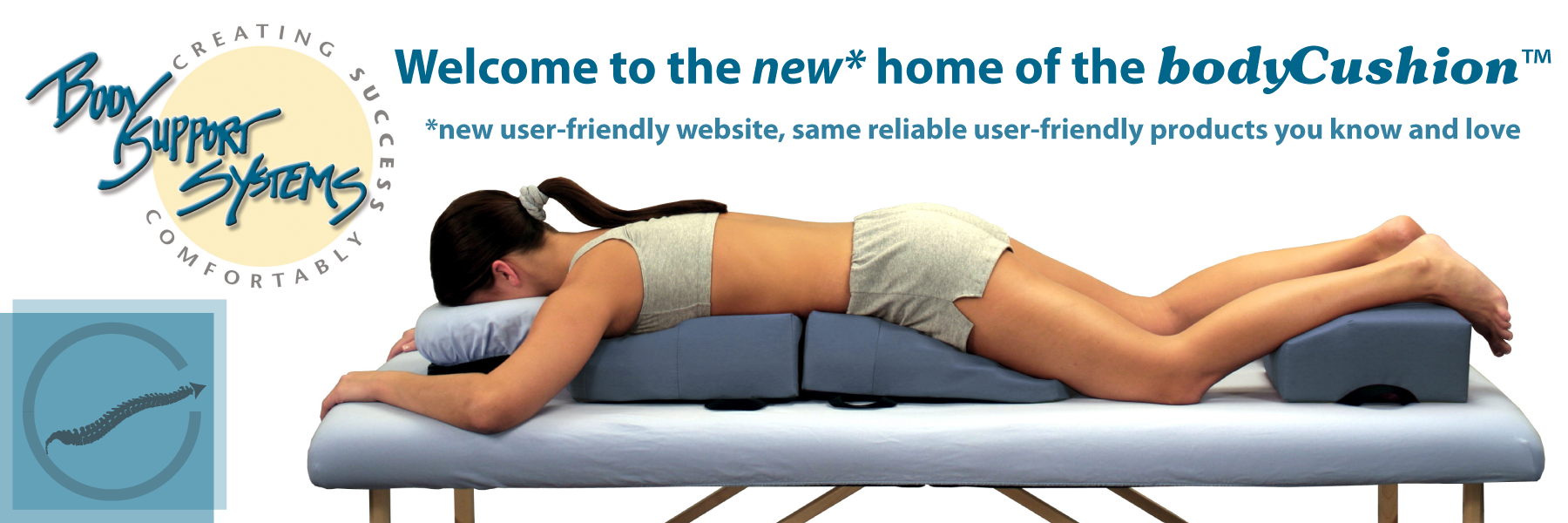Welcome to the new home of the bodyCushion: new user-friendly website, same reliable user-friendly products you know and love