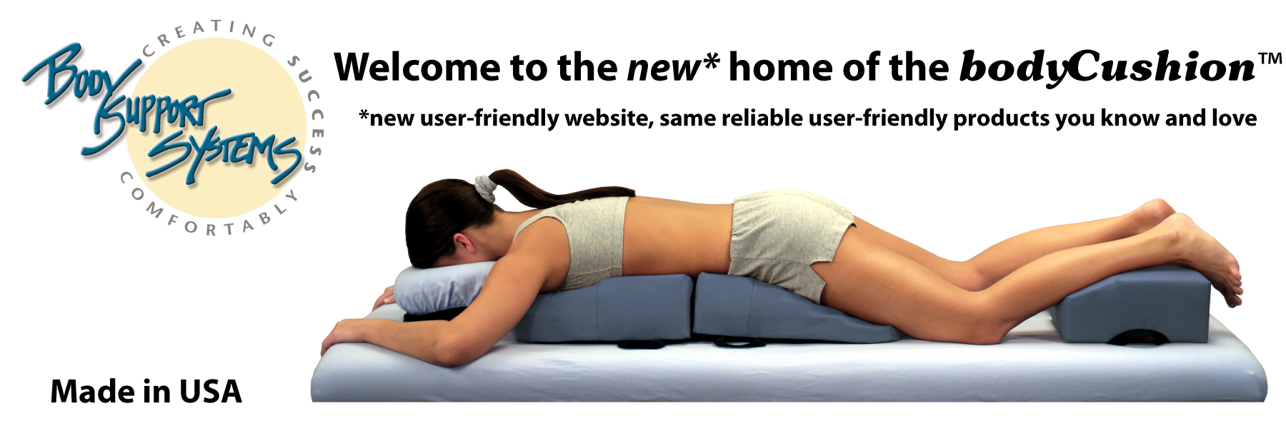 Welcome to the new home of the bodyCushion!