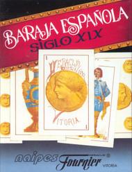 Historic Edition: Baraja Española Siglio XIX