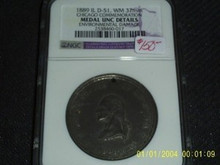 RARE George WASHINGTON 1889 IL D-51 WM 37mm Chicago Commemoration Medal NGC