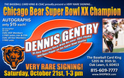 DENNIS GENTRY Autograph Ticket (October 21, 2017 1-3pm, Oak Lawn, IL)