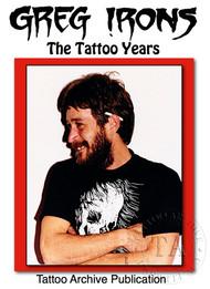 Greg Irons: The Tattoo Years