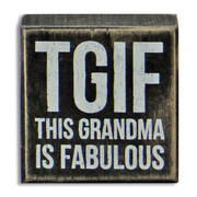 This Grandma is Fabulous Wood Sign - ships/ready for Pickup May 13