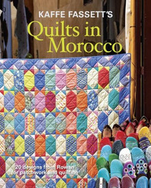 Kaffe Fassett - Quilts in Morocco