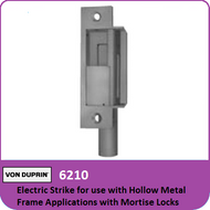 Von Duprin 6210 - Electric Strike for use with Hollow Metal Frame Applications with Mortise Locks