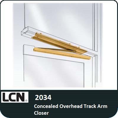 LCN 2034 - Concealed Overhead Track Arm Closer
