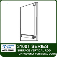 Adams Rite 3100T - Surface Vertical Rod Exit Device - Top Rod only for Metal Doors