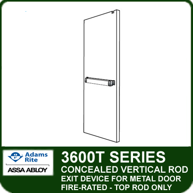 Adam Rite 3600T - Concealed Vertical Rod Exit Device for Metal Doors - Top Rod Only