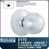 Schlage D170- Heavy Duty Commercial Single Dummy Knob