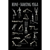 Bone-Shaking Yoga Poster