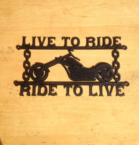 Live to ride motorcycle sign with custom text (Z17)