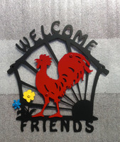 Welcome Friends Sign with Red Rooster and Blue and Yellow Flowers  (W11)