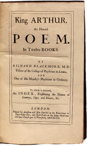 BLACKMORE, Richard. King Arthur. An Heroick Poem. In Twelve Books. (THIRD EDITION. FIRST EDITION WITH THE INDEX - 1697)