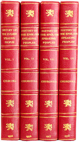 CHURCHILL, Winston. A History of The English-Speaking Peoples. (ALL FIRST EDITIONS - 4 VOLUMES - 1956-58) (b)