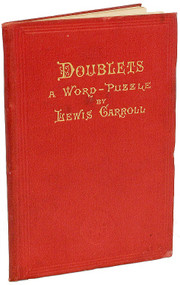 DODGSON, Charles Lutwidge; Lewis Carroll. Doublets, a Word-Puzzle. (FIRST EDITION - 1879 - HARRY ELKINS WIDNER'S COPY)
