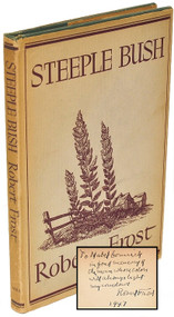 FROST, Robert. Steeple Bush. (FIRST TRADE EDITION - PRESENTATION COPY - 1947)