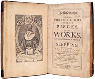 BACON, Francis, Viscount St Alban. Resuscitatio; Or, Bringing Into Publick Light Severall Pieces, Of The Works, Civil, Historical, Philosophical, & Theological,... (FIRST EDITION - 1657)
