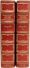 LENOTRE, G. (Frederic Less - translator). Romances of The French Revolution. (2 VOLUMES - 1909)