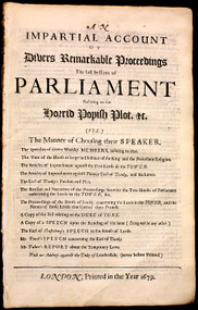 POPISH PLOT - (ANON) England and Wales. Parliament. An impartial account of divers remarkable proceedings the last sessions of Parliament relating to the horrid Popish plot &c..... (1679)