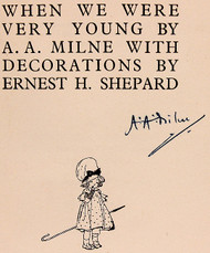 MILNE, A. A.. When We Were Very Young. (SIGNED BY MILNE - 1949)