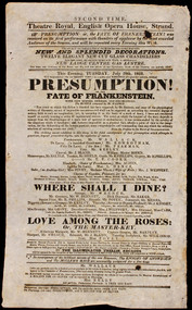 PEAKE, Richard Brinsley Peake (Mary W. Shelley). Presumption! Or The Fate of Frankenstein. This Evening, Tuesday, Juy 29th, 1823. Will be presented (for the SECOND TIME)... (THE SECOND PERFORMANCE OF THE FIRST ENGLISH PRODUCTION)