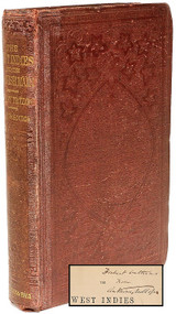 TROLLOPE, Anthony. The West Indies and The Spanish Main. (PRESENTATION COPY FOURTH EDITION - 1860)