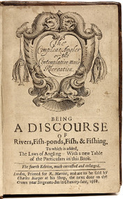 WALTON, Izaac. The Compleat Angler or the Contemplative Man's recreation. (1668 - THE FOURTH EDITION)
