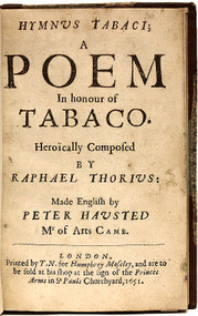 THORIUS, Raphael. Hymnus Tabaci: A Poem in Honour of Tabaco - BOUND WITH - Hymnus Tabaci, Autore Raphaele Thorio, edito nova, Multo Emendatior. (FIRST EDITION - 1651)