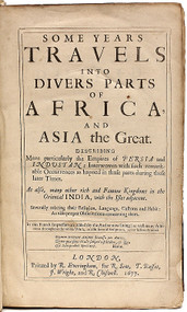 HERBERT, Sir Thomas.. Some years travels into divers parts of Africa, and Asia the Great. Describing more particularly the Empires of Persia and Industan.  (FOURTH AND BEST EDITION - 1677)