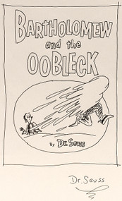 GEISEL, Theodore: (Dr. Seuss). Bartholomew and The Oobleck. (ORIGINAL DRAWING)