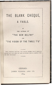 "DODGSON, Charles L. (Lewis Carroll). The Blank Cheque, a Fable, by The Author of ""The New Belfry"" and ""The Vision of The Three T's."" (FIRST EDITION - 1874)"