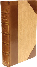 DICKENS, Charles. The Life and Adventures of Nicholas Nickleby. (FIRST EDITION BOUND FROM THE PARTS - 1839)