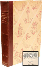ROSENBACH, A. S. W.. Early American Children's Books; With Bibliographical Descriptions of the Books in his Private Collection. (FIRST EDITION SIGNED BY ROSENBACH - 1933)