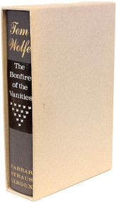WOLFE, Tom. The Bonfire of the Vanities. (FIRST EDITION LIMITED SIGNED - 1 of 250)