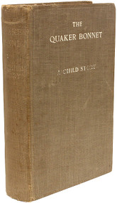 K. K. K. (Edith Florence O'Brien). The Quaker Bonnet: A Child-Story.  (FIRST EDITION - 1913)