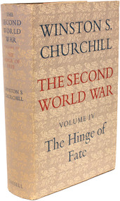 CHURCHILL, Winston. The Second World War - Volume 4 - The Hinge Of Fate. (FIRST EDITION - 1951)