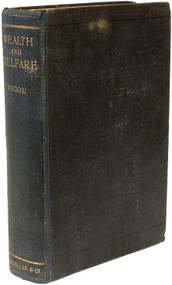 PIGOU, A. C.. Wealth and Welfare. (FIRST EDITION- 1912)