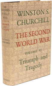 CHURCHILL, Winston. The Second World War - Volume 6 - Triumph and Tragedy. (FIRST EDITION - 1954)