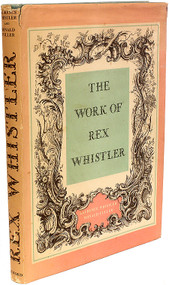WHISTLER, Laurence & Fuller, Ronald. The Work of Rex Whistler. (1960)