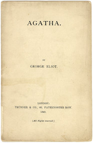 ELIOT, George (Thomas J. Wise). Agatha. (A WISE FORGERY - 1869)